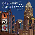 Destination: Charlotte