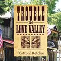 Trouble in Love Valley